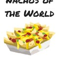 Go to the profile of Nachos of the World
