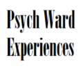 Psych Ward Experiences