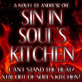 Go to the profile of Sin In Soul's Kitchen