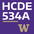 University of Washington — Designing a Human Centered Venture — HCDE-534