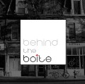Go to the profile of Behind the Boîte