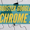 Booster Google Chrome