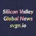 Silicon Valley Global News SVGN.io