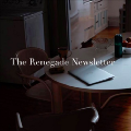 Renegade Newsletter