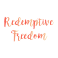 Redemptive Freedom