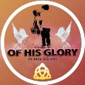 Go to the profile of OF HIS Glory