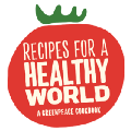 Recipes for a Healthy World: A Greenpeace Cookbook