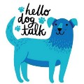Go to Hello Dog Talk