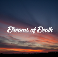 Dreams of Death