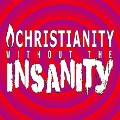 Go to the profile of Christianity Without The Insanity