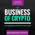 Go to The Business Of Crypto