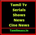 Go to the profile of Tamil Mass Serials Online