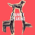 Go to Frankly Speaking