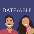 Go to the profile of Date/able Podcast