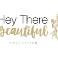 Go to the profile of Hey There Beautiful Foundation
