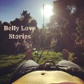 Belly Love Stories