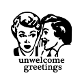 Go to the profile of Unwelcome Greetings