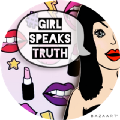 Go to the profile of Girl Speaks Truth