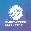The Empowered Marketer