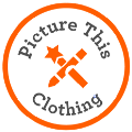 PICTURE THIS CLOTHING — ORIGINS AND GROWTH