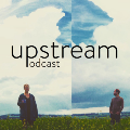 Go to the profile of Upstream Podcast