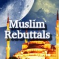 Go to the profile of Muslim Rebuttals