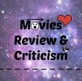 Go to the profile of Movie Review & Criticism