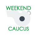 Weekend Caucus