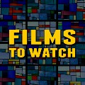 Go to the profile of Films to Watch