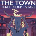 Go to The Town That Didn't Stare