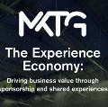 The Experience Economy: Driving Business Value through Sponsorship and Shared Experiences