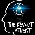 Go to the profile of The Devout Atheist