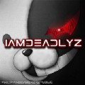 Go to the profile of Iamdeadlyz