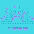Go to the profile of Motivate Me