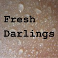 Fresh Darlings