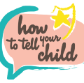 Go to the profile of HowToTellYourChild
