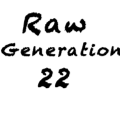 Go to the profile of RAW Generation 22