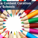 14 Choice Content Curation Tools for Schools