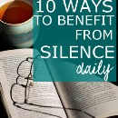 10 ways to benefit from silence daily