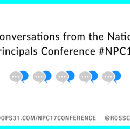 5 Conversations from the National Principals Conference #NPC17