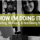 How I'm Doing It: Traveling, Working, and Not Going Broke.
