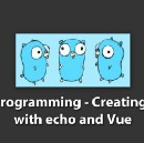 Creating app with echo and vue