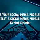 The three biggest social media problems are NOT social media problems