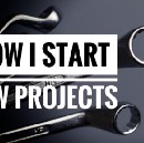 My Strategy for Starting New Projects