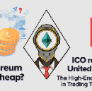 Is Ethereum price cheap? / ICO Review of United traders