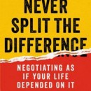 Book Notes: Never Split the Difference by Chris Voss