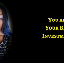 The Best Investment Will Always Be Yourself
