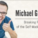 Michael Gebben: Breaking Free of the Self-Made Prisons (Episode 155)