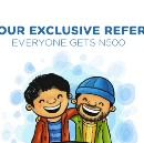 You and Your Friend get N500, FREE!