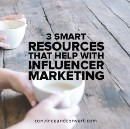 3 Smart Resources That Help with Influencer Marketing